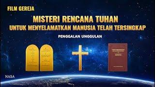 Penantian -Klip Film(7)Tuhan Yang Mahakuasa Mengungkapkan Rahasia Rencana Pengelolaan 6000 Tahun-Nya