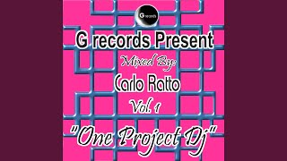One Project DJ Mixed By Carlo Ratto (Pt. 1)