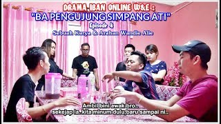 Download DRAMA IBAN ONLINE W&E : BA PENGUJUNG SIMPANG ATI Ep. 4