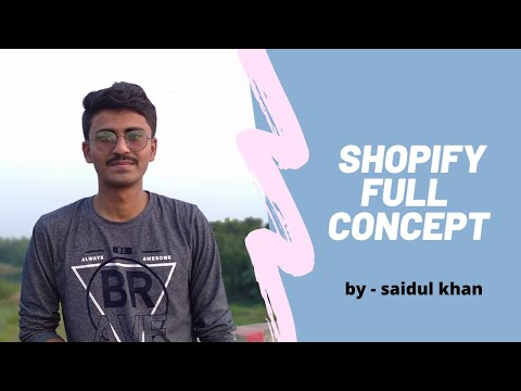 shopify full concept in a video / in Bengali 1st time in bangladesh