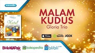 Malam Kudus - lagu Natal - Gloria Trio (Video)