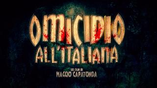 """""""Omicidio all'italiana"""", il nuovo film di Maccio Capatonda"""