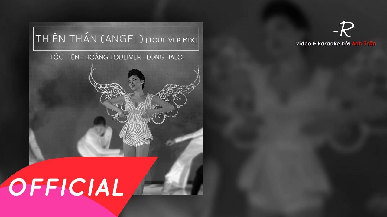 Tóc Tiên – Thiên Thần (Angel) [Touliver Mix]