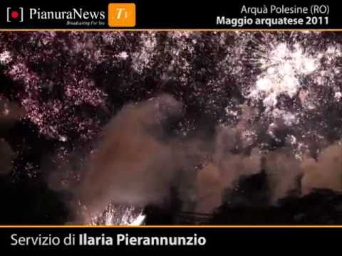 Maggio arquatese 2011 | Arquà Polesine | PianuraNews.TV