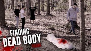FINDING DEAD BODY PRANK