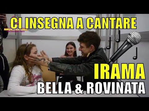 IRAMA CI INSEGNA A CANTARE BELLA E ROVINATA By Marghe Giulia Kawaii