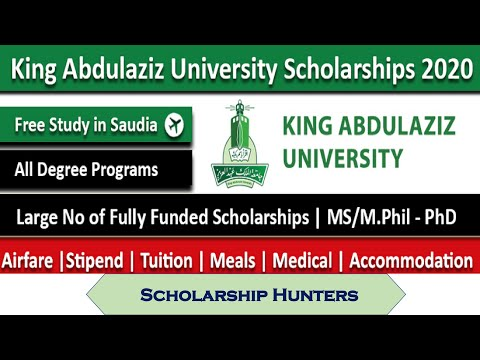 King Abdul Aziz University Scholarships 2020
