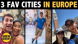 3 FAVORITE CITIES IN EUROPE