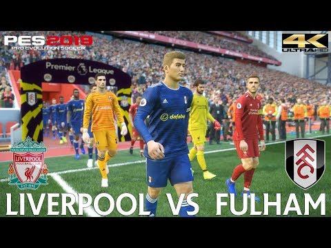 PES 2019 (PC) Liverpool vs Fulham | PREMIER LEAGUE PREDICTION | 11/11/2018| 4K 60FPS
