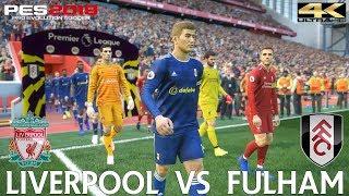 PES 2019 (PC) Liverpool vs Fulham | PREMIER LEAGUE PREDICTION | 11/11/2018| 4K 60FPS