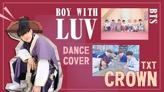 [KPOP IN PUBLIC] BTS Boy With Luv u0026 TXT Crown  Dance Cover 延允丞 from Taiwan