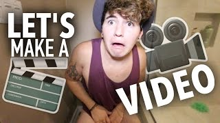 Let's Make A Video....Shall We? Thumbnail