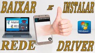 Como baixar o driver de rede pelo celular - Instalar o driver wifi windows 7 no notebook, PC
