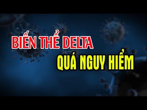 Biến Thể Covid 19 Delta Nguy Hiểm Như Thế Nào