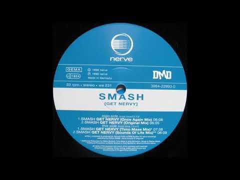 Smash - Get Nervy (Original Mix)
