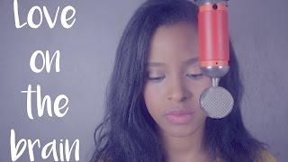 Rihanna - Love On The Brain - Cover By MissPorcha