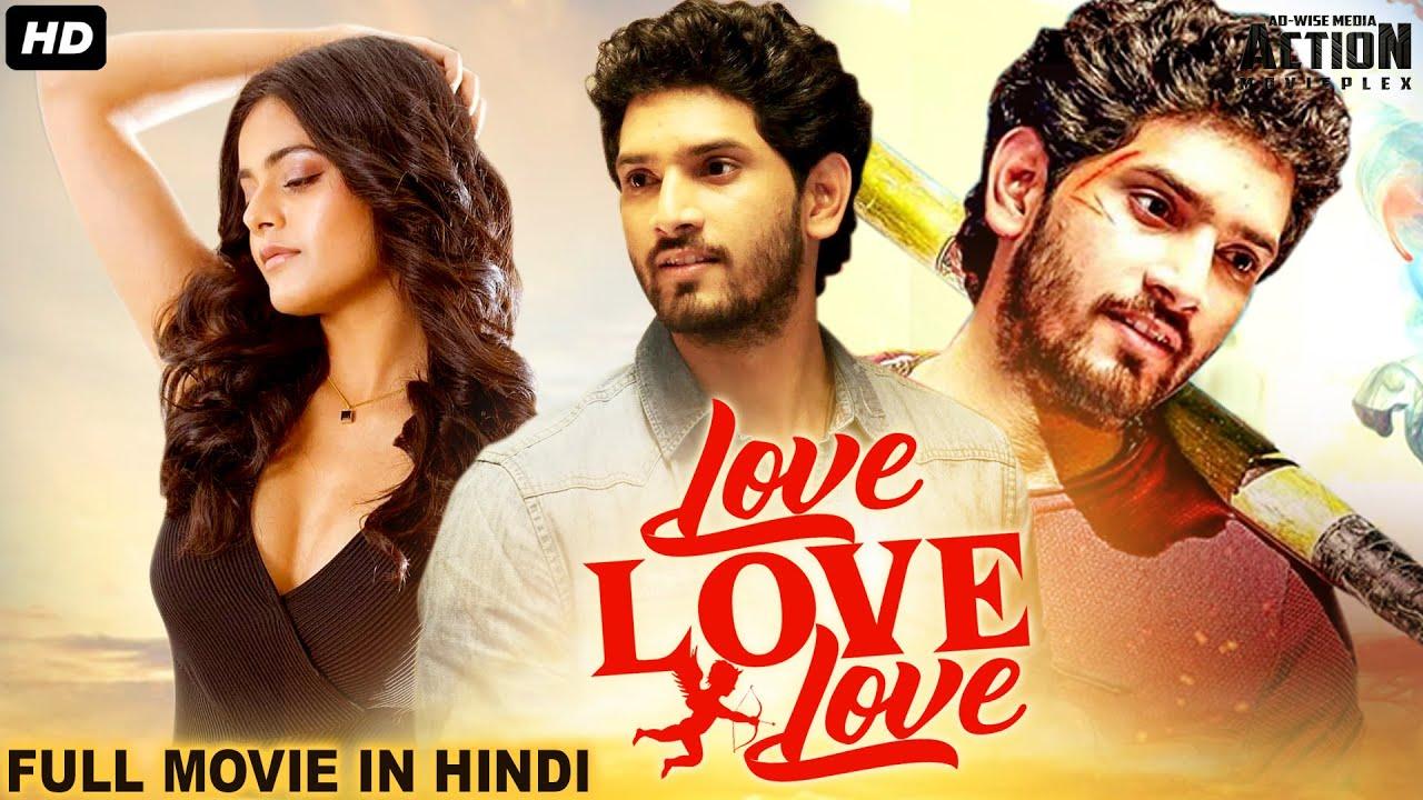 LOVE LOVE LOVE Full Hindi Dubbed Movie |Superhit Blockbuster Hindi Dubbed Full Action Romantic Movie