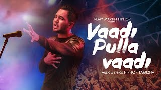 Hiphop Tamizha - Vaadi Pulla Vaadi (Official Music Video)