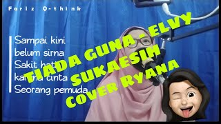 TIADA GUNA - ELVY SUKAESIH COVER LIVE KARAOKE