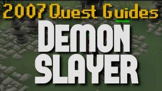2007 Quest Guides: Demon Slayer