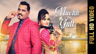 MUCHH VS GUTT (Full Video) || NAVI BRAR & HUSANPREET || New Punjabi Songs 2017 || AMAR AUDIO