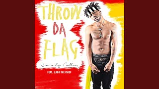 Throw Da Flag (feat. J.Rob The Chief)