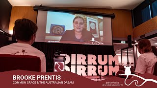 Brooke Prentis | Common Grace & The Australian Dream | #dirrumfestivalCBR 2020