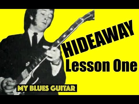 HIDEAWAY Guitar Lesson :: 1 of 9 :: John Mayall and the Bluesbreakers with Eric Clapton