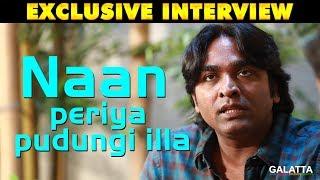People First; Cinema Next - Vijay Sethupathi | Galatta Exclusive Interview