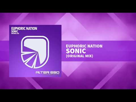 "Euphoric Nation Serves Up A Satisfying Progressive Trance Track ""Sonic"""