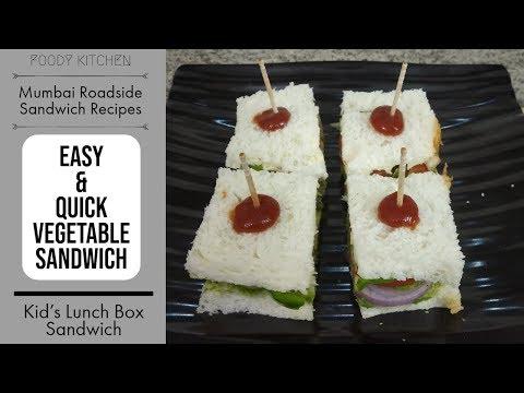 Vegetable Sandwich Recipe | Mumbai Roadside Recipe | Quick Kid's Lunch Box Recipe