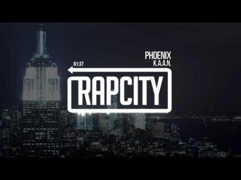 K.A.A.N. - Phoenix (Prod. ORBT)
