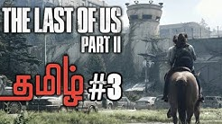 The Last of Us 2 Part 3 Lolgamer Tamil (எல்லியின் வெறி)