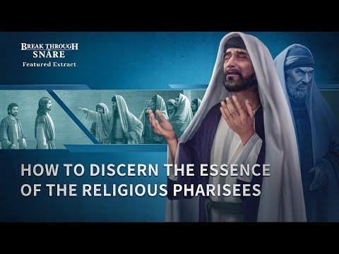 Gospel Movie Clip: Analyzing the Essence of the Pharisees