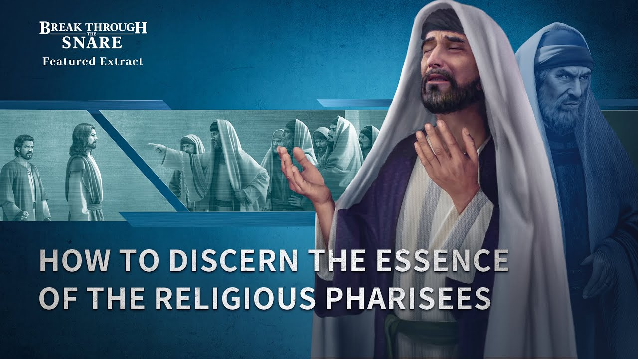 """Gospel Movie Extract 4 From """"Break Through the Snare"""": How to Discern the Essence of the Religious Pharisees"""