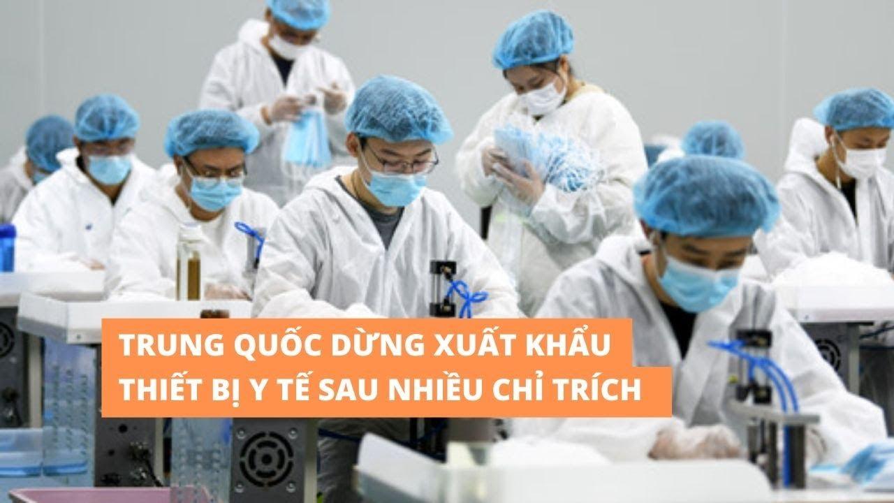 Trung Quốc hoãn xuất khẩu thiết bị y tế sau nhiều 'than phiền' về chất lượng