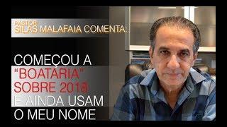"Pastor Silas Malafaia comenta: começou a ""boataria"" sobre 2018 e ainda usam meu nome."