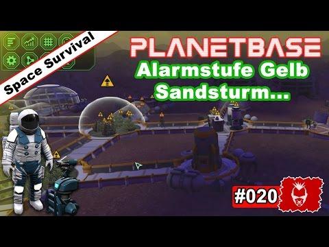 Planetbase #020 ✰ Alarmstufe Gelb - Sandsturm.. ✰ [Survival][Strategy][GERMAN]