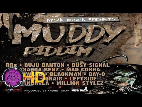 Bay C - Bad Anyweh [Muddy Riddim] February 2017