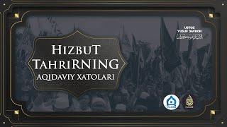 PROMO Hizbut-tahrirning aqidaviy xatolari