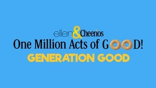 Ellen Announces Cheerios: Generation Good