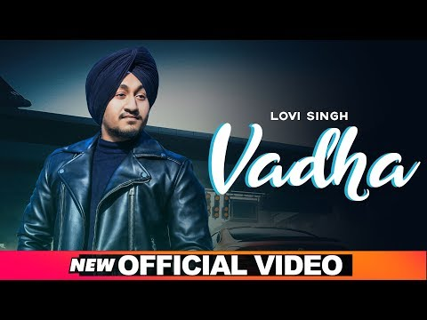 vadha-(official-video)-|-lovi-singh-|-desi-crew-|-latest-punjabi-songs-2019-|-speed-records