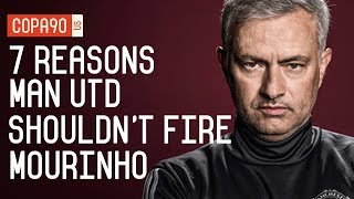 7 Reasons Manchester United Shouldn't Fire Jose Mourinho