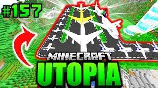 Der FLUGHAFEN ERÖFFNET?! - Minecraft Utopia #157 [Deutsch/HD]