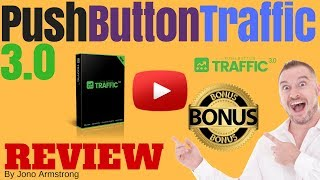 Push Button Traffic 3.0 Review, ⚠️WARNING⚠️ DON'T BUY THIS WITHOUT MY