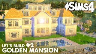 Die Sims 4 Promi Luxus Villa bauen | Golden Mansion #2 (deutsch)