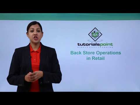 Retail Management - Back Store Operations in Retail