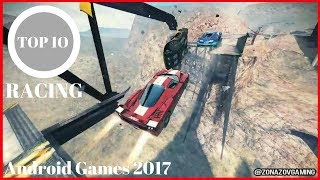 Top 10 Android Games 2017 RACING | MUST PLAY !!! [Zonazov Gaming]