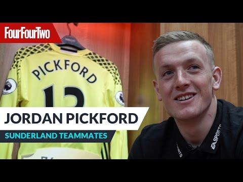 Jordan Pickford | Sunderland teammates