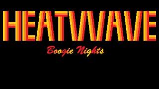 Heatwave - Boogie Nights Lyrics